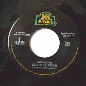 Charley Pride - Amy's Eyes / I Made Love To You In My Mind download album