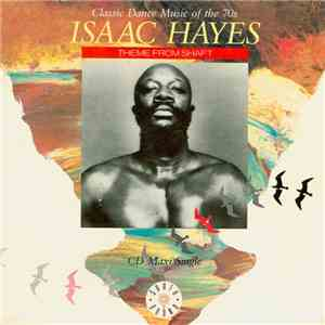 Isaac Hayes - Theme From Shaft download album