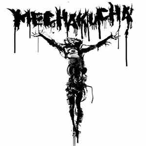 MechaKucha - Messiah? download album
