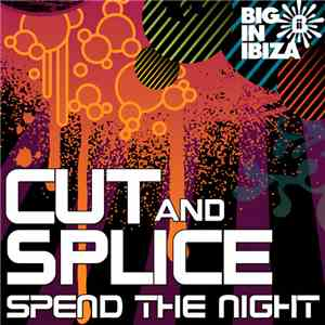 Cut & Splice - Spend The Night download album