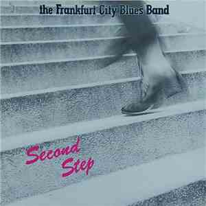 Frankfurt City Blues Band - Second Step download album