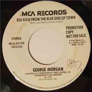 George Morgan  - Red Rose From The Blue Side Of Town / You Turn Me On download album