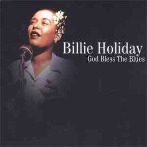 Billie Holiday - God Bless The Blues download album