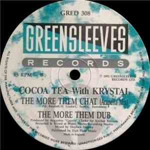 Cocoa Tea With Krystal  - The More Them Chat download album