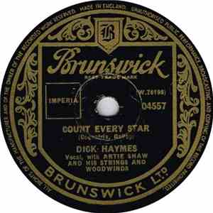 Dick Haymes And Artie Shaw And His Strings And Woodwinds - Count Every Star / If You Were Only Mine download album