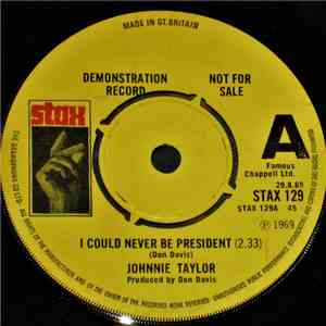 Johnnie Taylor - I Could Never Be President download album