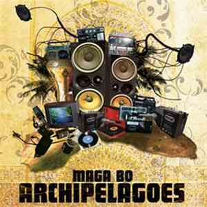 Maga Bo - Archipelagoes download album