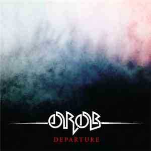 Orob - Departure download album