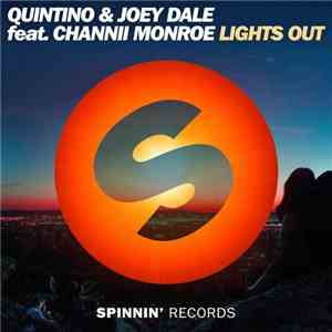 Quintino & Joey Dale  Feat. Channii Monroe - Lights Out download album