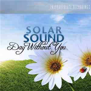 Solar Sound - Day Without You download album