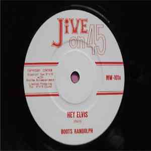Boots Randolph / Don Lang - Hey Elvis / Boy Meets Girl download album