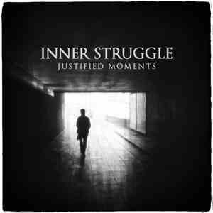 Inner Struggle - Justified Moments download album