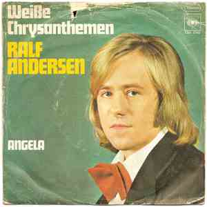 Ralf Andersen - Weiße Chrysanthemen / Angela download album