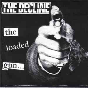 The Decline - The Loaded Gun download album