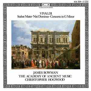 Vivaldi, James Bowman , The Academy Of Ancient Music, Christopher Hogwood - Stabat Mater - Nisi Dominus - Concerto In G Minor download album