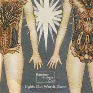 Bombay Bicycle Club - Lights Out Words Gone download album