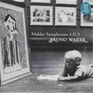 Bruno Walter, Gustav Mahler, Desi Halban, The New York Philharmonic Orchestra - Mahler Symphonies 4 & 5 download album