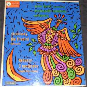 Stravinsky, Debussy, Antal Dorati Conducting The Minneapolis Symphony Orchestra - The Firebird / 3 Nocturnes download album