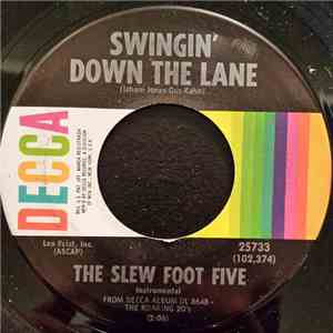 The Slew Foot Five - Swingin' Down The Lane / What'll I Do download album